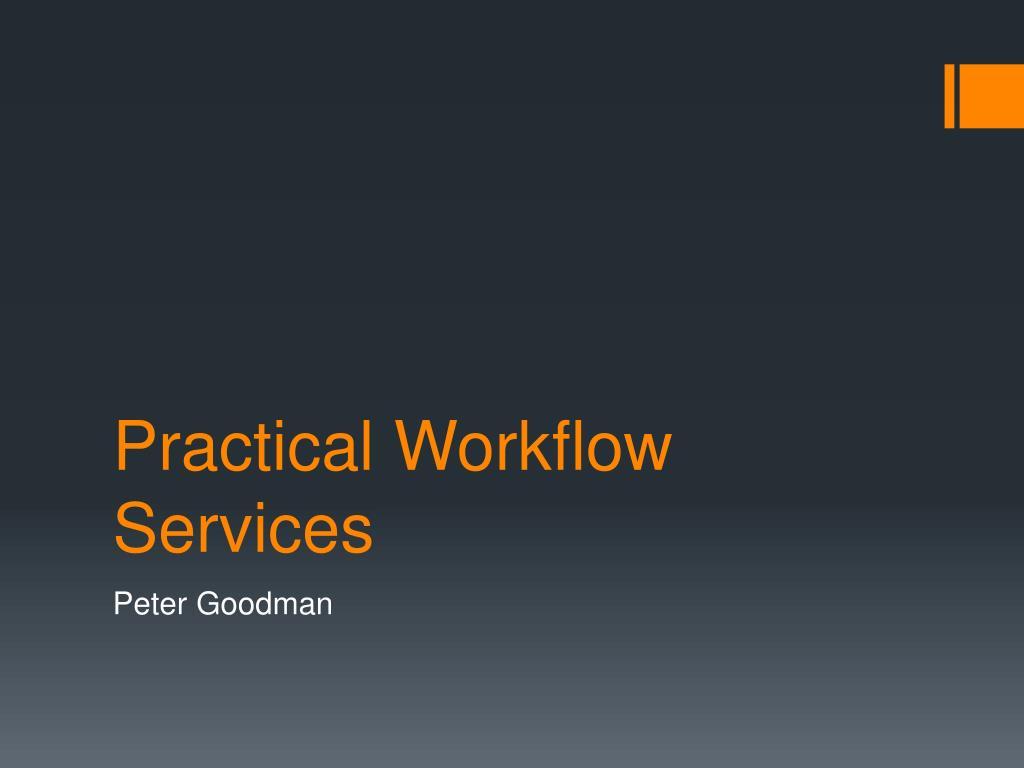 practical w orkflow services l.