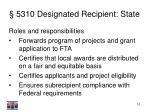 5310 designated recipient state10
