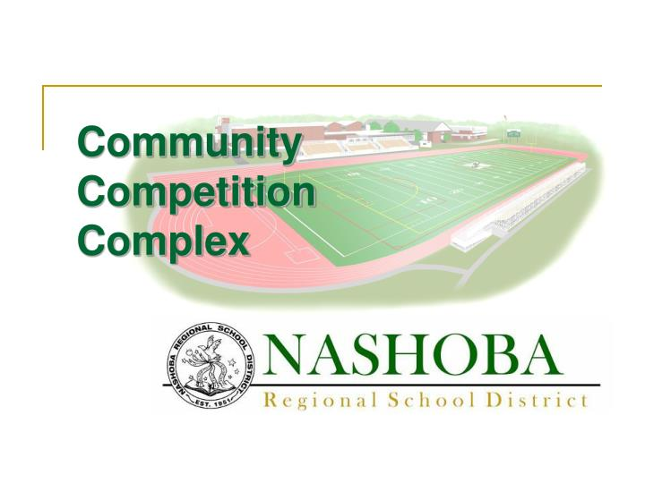 community competition complex n.