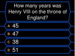 how many years was henry viii on the throne of england