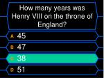 how many years was henry viii on the throne of england60