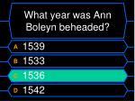 what year was ann boleyn beheaded36