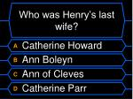 who was henry s last wife