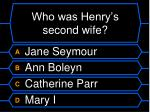 who was henry s second wife