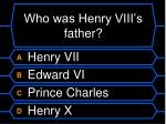 who was henry viii s father