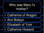 who was mary i s mother