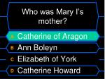who was mary i s mother32