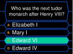 who was the next tudor monarch after henry viii48