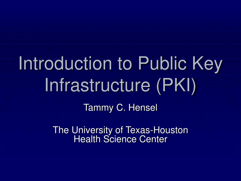 introduction to public key infrastructure pki l.