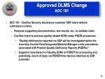 approved dlms change adc 181