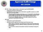 approved dlms change adc 225 225a