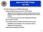 approved dlms change adc 245a