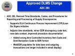 approved dlms change adc 293