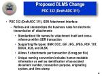 proposed dlms change pdc 332 draft adc 311