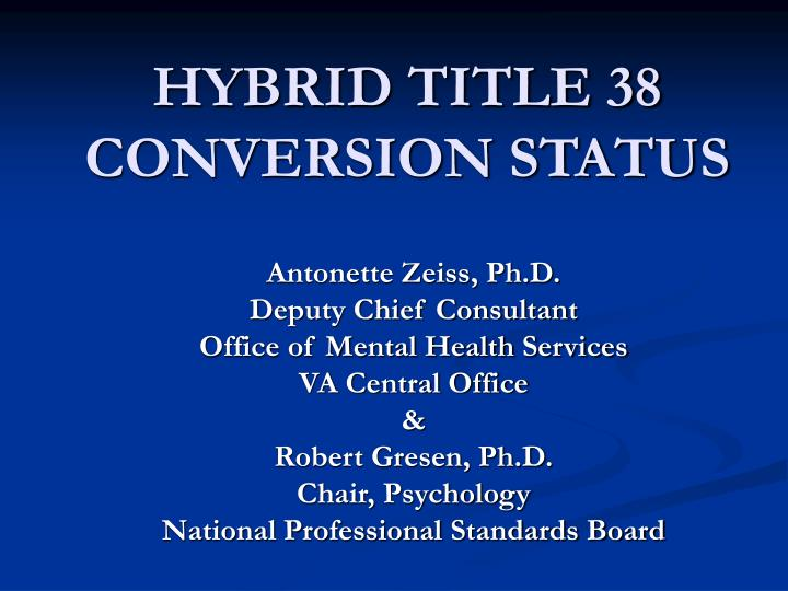 hybrid title 38 conversion status n.