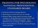 training for psychology national professional standards board