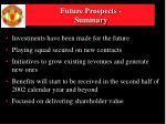 future prospects summary