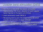 double burst stimulation dbs