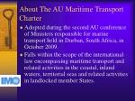about the au maritime transport charter