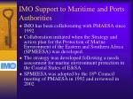 imo support to maritime and ports authorities