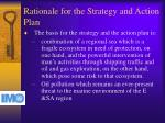 rationale for the strategy and action plan