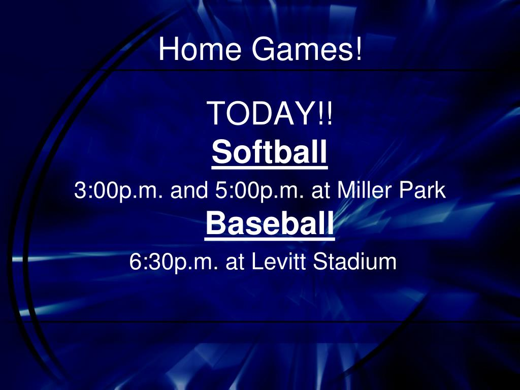 Home Games!