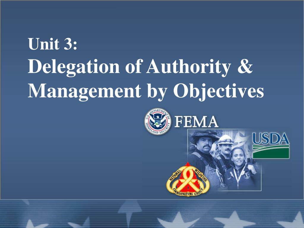 unit 3 delegation of authority management by objectives l.
