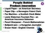 people behind product innovation