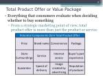 total product offer or value package