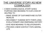 the universe story as new cosmology