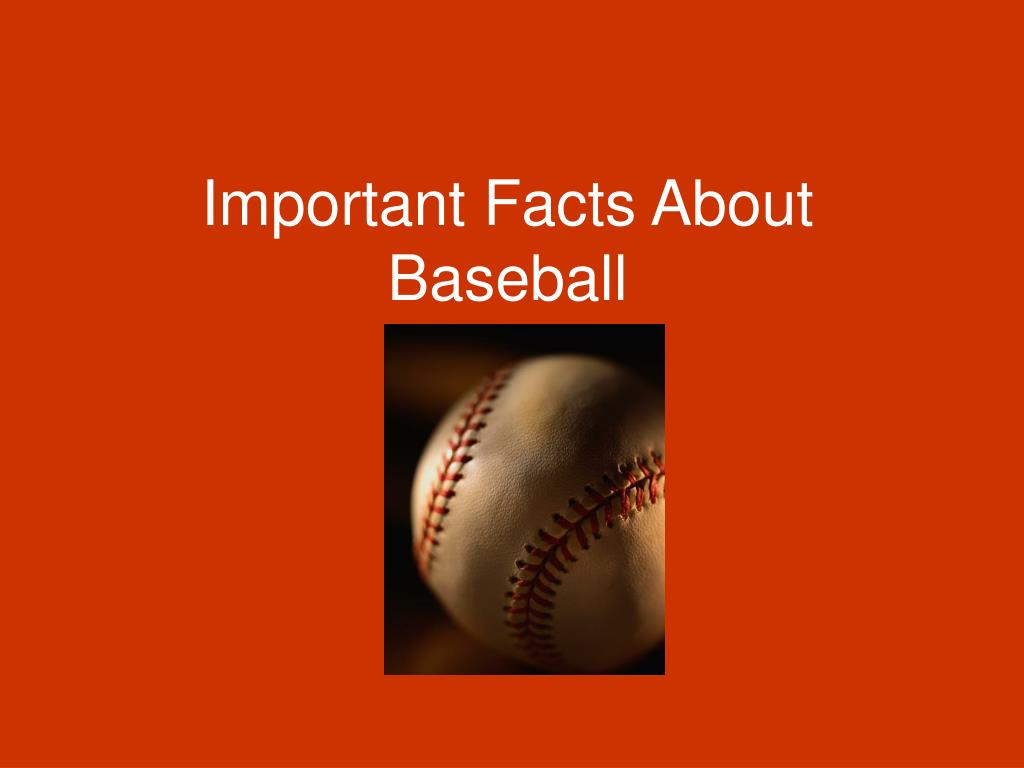 important facts about baseball l.