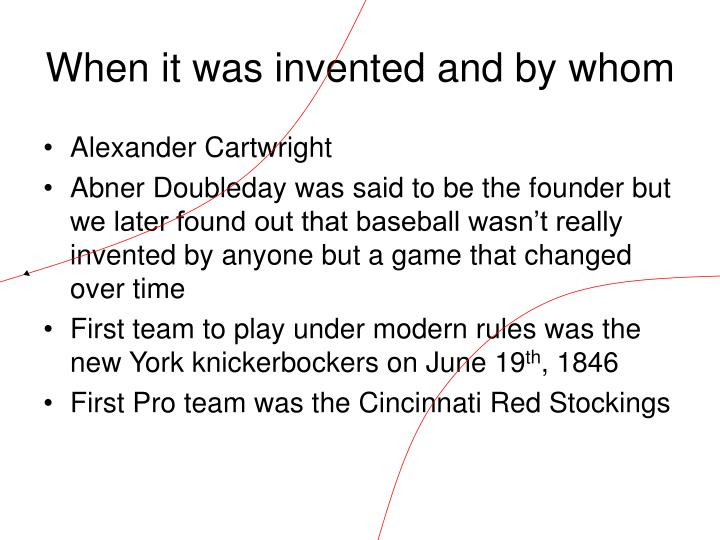 When it was invented and by whom