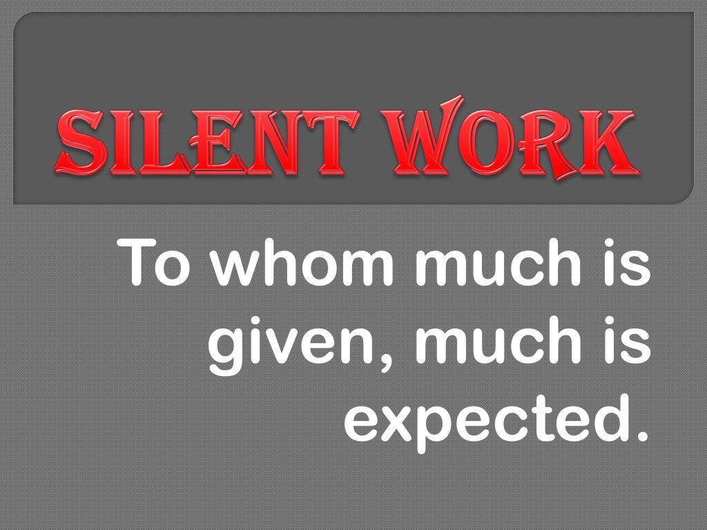 silent work l.