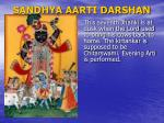 sandhya aarti darshan