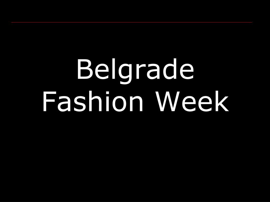 belgrade fashion week l.