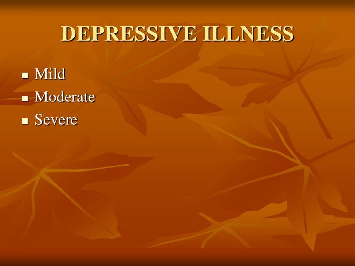 Depressive illness3