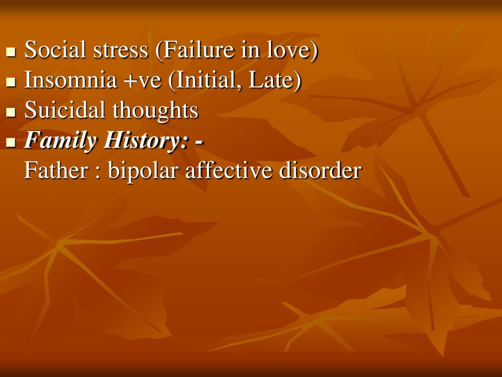 Social stress (Failure in love)