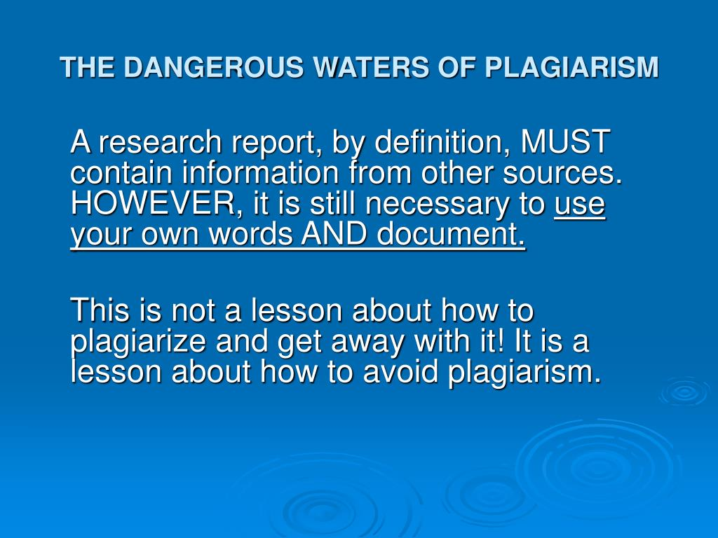 the dangerous waters of plagiarism l.