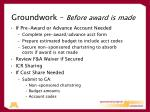 groundwork before award is made