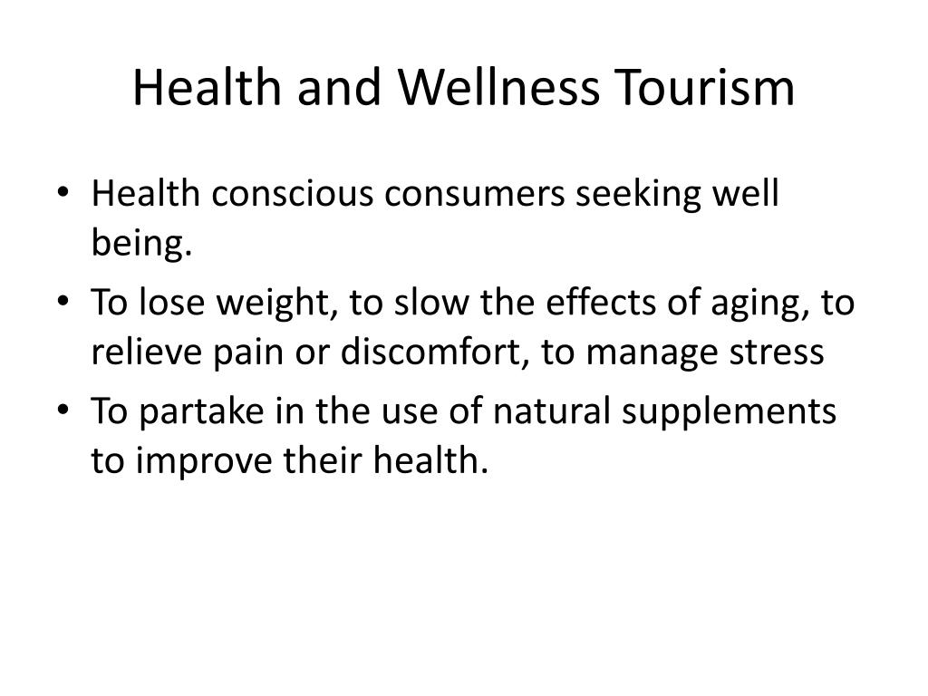 Health and Wellness Tourism