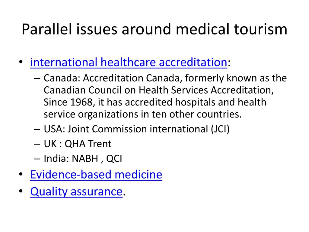 Parallel issues around medical tourism