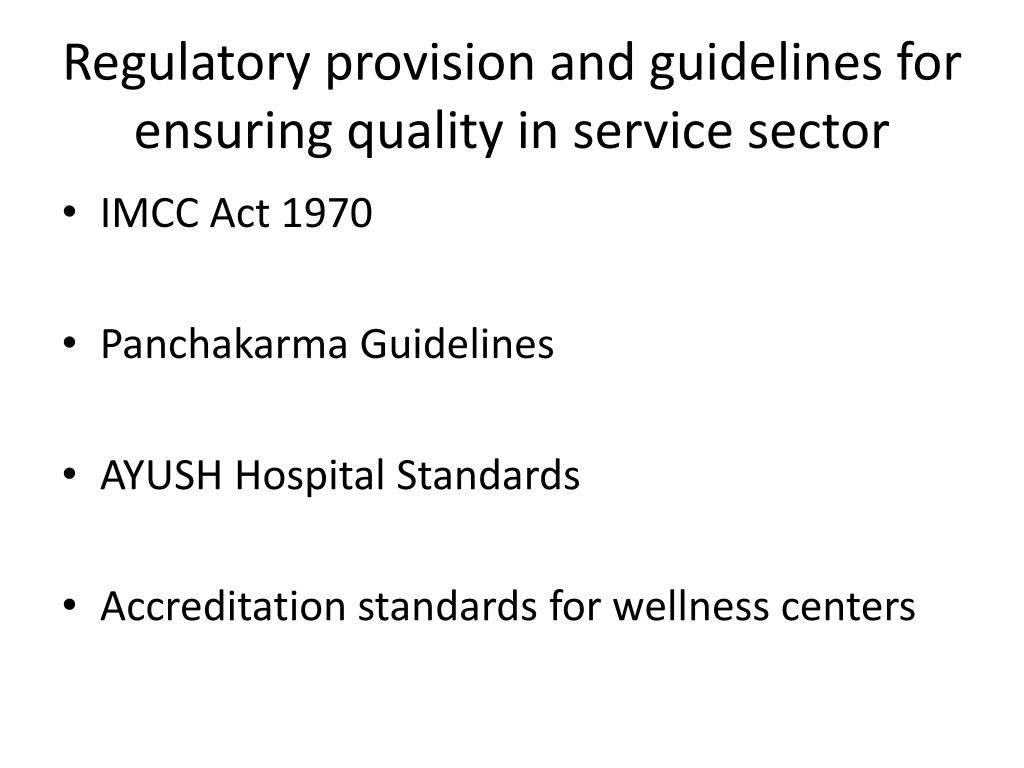 Regulatory provision and guidelines for ensuring quality in service sector