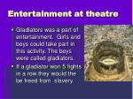 entertainment at theatre