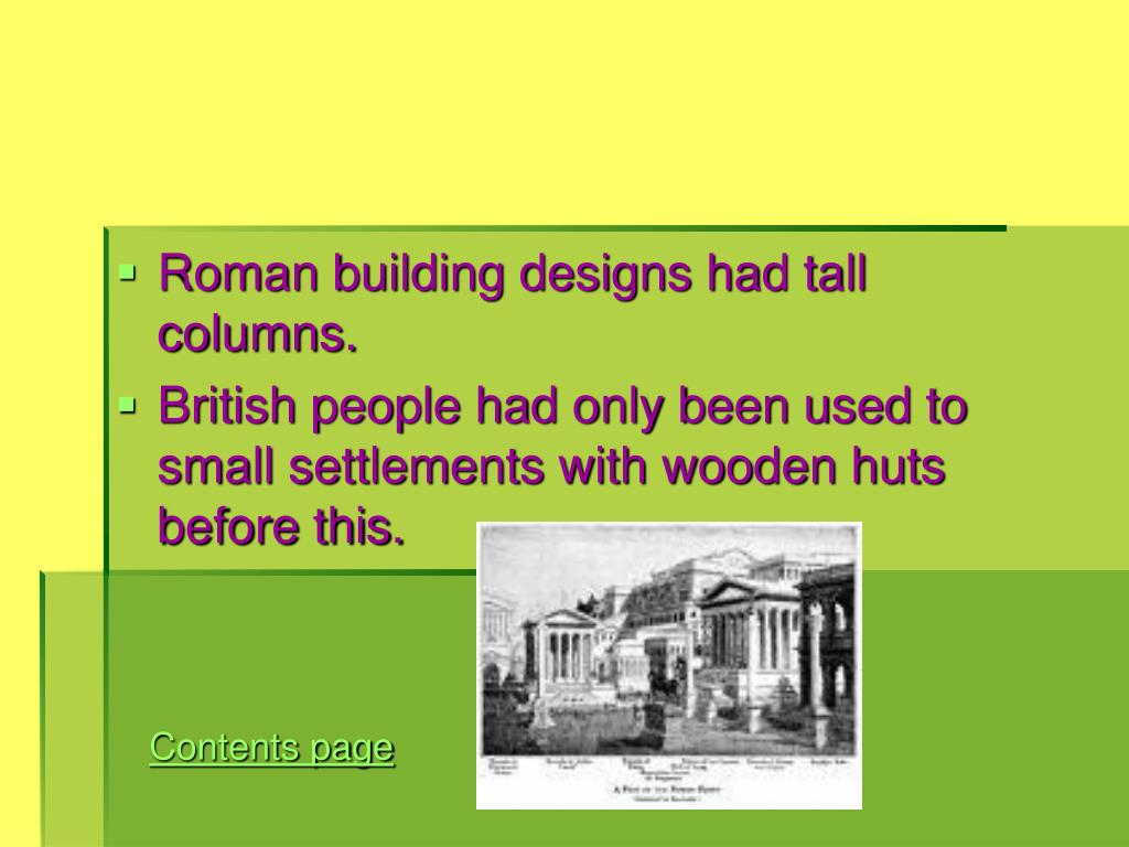 Roman building designs had tall columns.