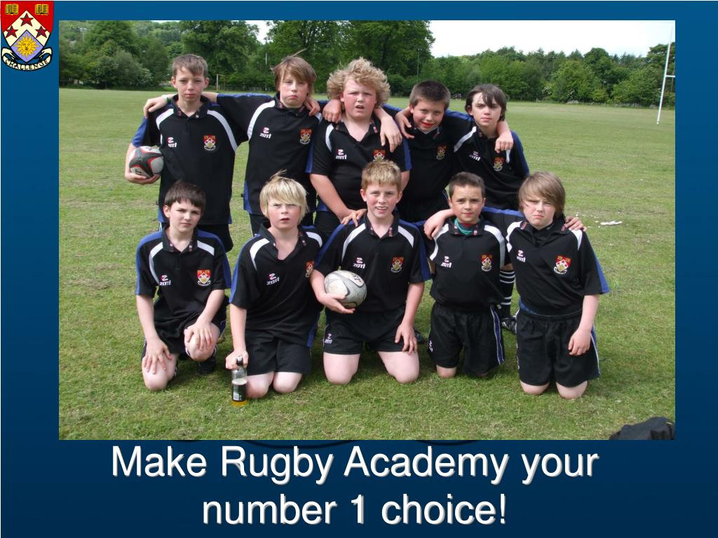 Make Rugby Academy your number 1 choice!