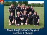 make rugby academy your number 1 choice