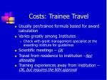 costs trainee travel