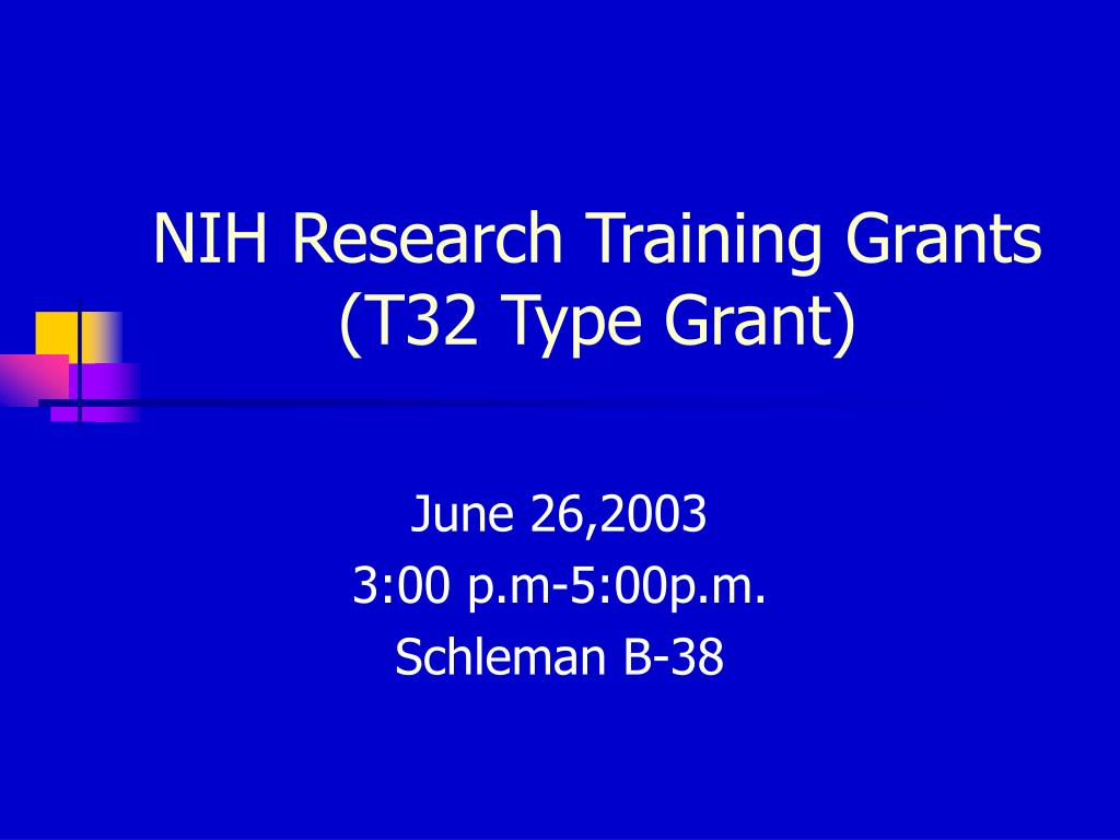 nih research training grants t32 type grant l.