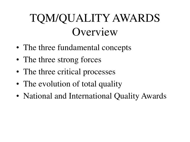 tqm quality awards overview n.
