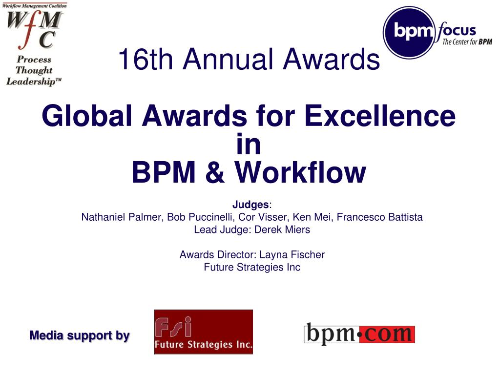 16th annual awards global awards for excellence in bpm workflow l.